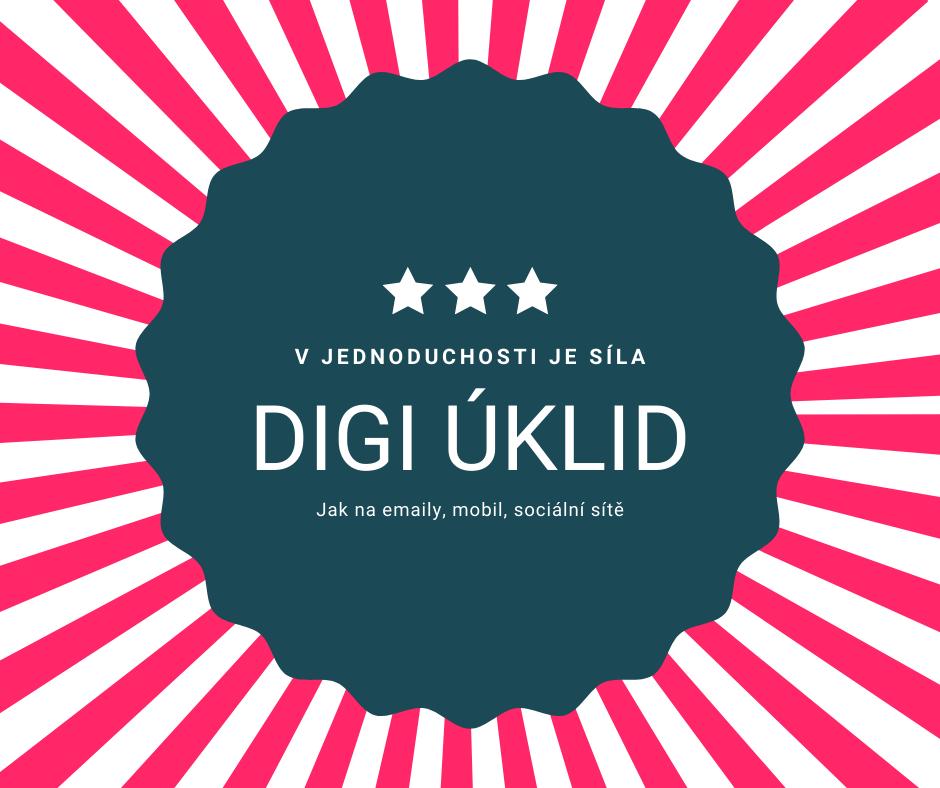 Digitální úklid